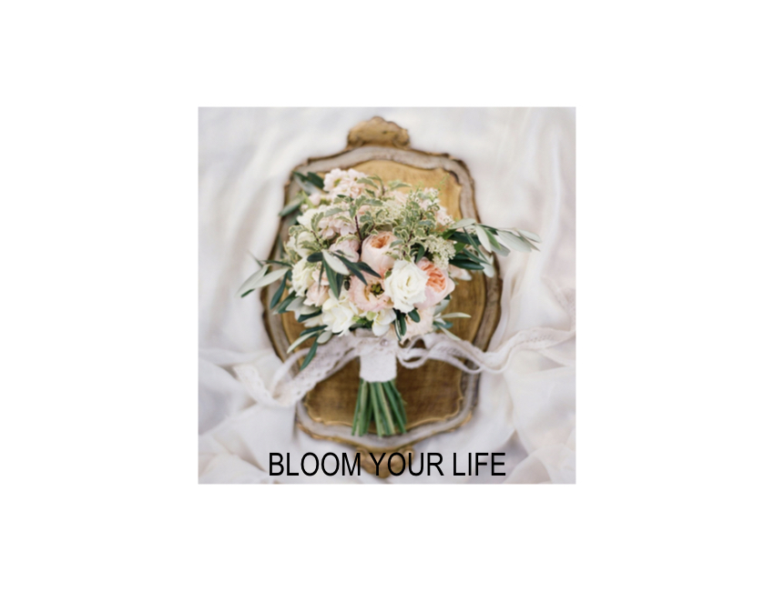 Bloom Your Life